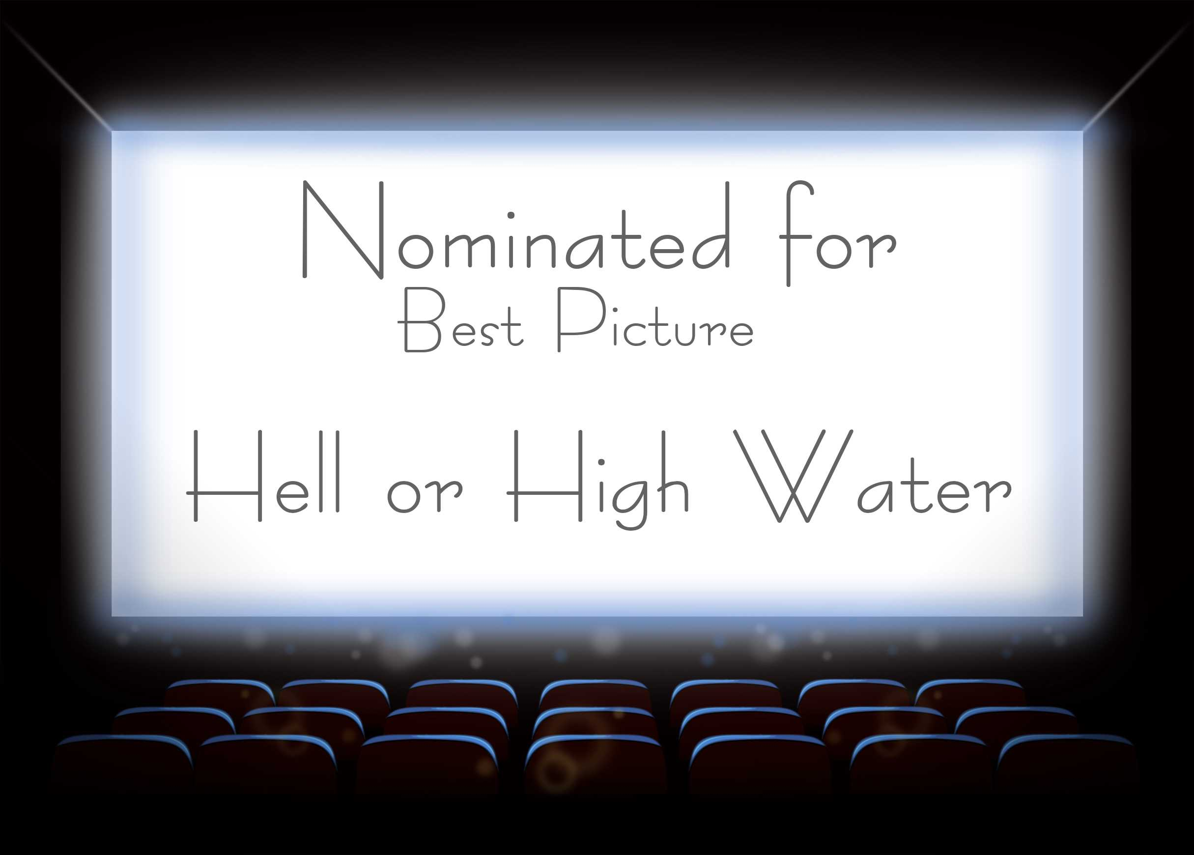 Hell or High Water hit theaters in August. Check out the trailer on Youtube.