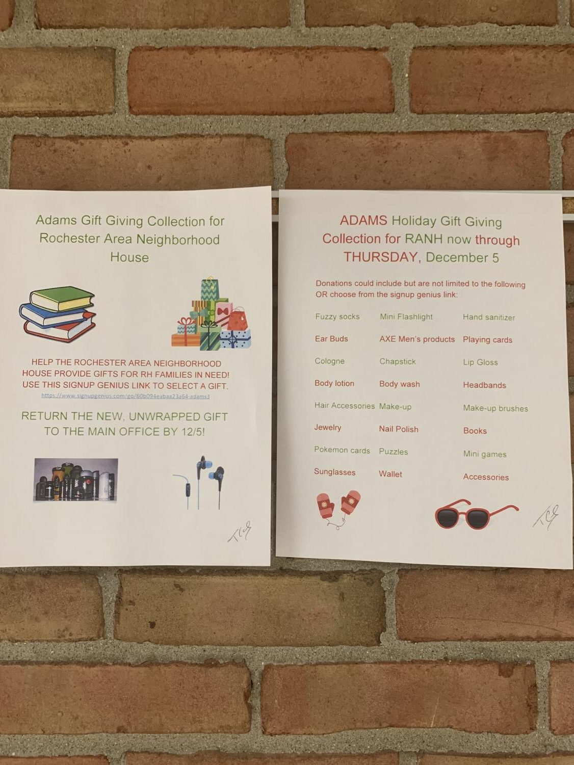 Flyers can be found hung up around the school                                                                                                                                                         giving info for the gift giving collection